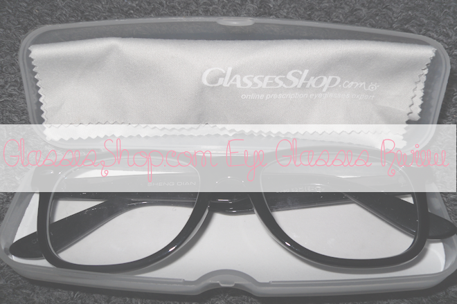 GlassesShop.com Eye Glasses Review | WithLoveTiff♥