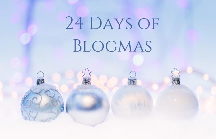 Blogmas Day 12